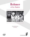 Noël Herpe et Vincent Amiel - Rohmer et les Autres.