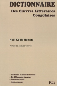 Noël Kodia-Ramata - Dictionnaire des oeuvres littéraires congolaises.