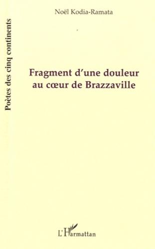 Fragment d'une douleur au coeur de Brazzaville. (Mbonguila Mwana)