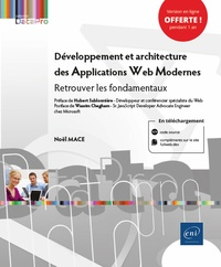 Noël Mace - Développement et architecture des applications web modernes - Retrouver les fondamentaux.