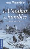 Noël Mamère - Gens de Garonne Tome 2 : Le Combat des humbles.