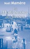 Noël Mamère - Gens de Garonne Tome 3 : La Malédiction des justes.