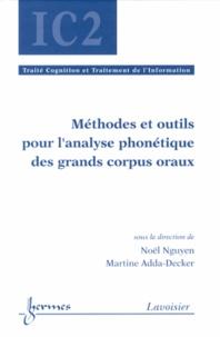 Noël Nguyen et Martine Adda-Decker - Méthodes et outils pour l'analyse phonétique des grands corpus oraux.