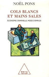 Cols blancs et mains sales - Economie criminelle, mode demploi.pdf