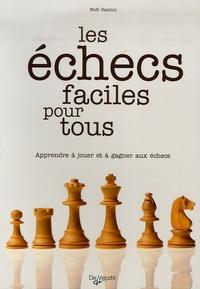 Les échecs faciles pour tous - Apprendre à jouer et à gagner aux échecs.pdf