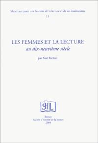 Noël Richter - Les femmes et la lecture au dix-neuvième siècle.