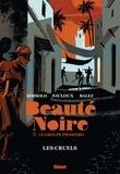 Noël Simsolo et Philippe Nicloux - Beauté Noire & le groupe Prospero  : Les Cruels.