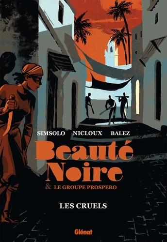 Beauté Noire & le groupe Prospero  Les Cruels