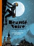 Noël Simsolo et Olivier Balez - Beauté Noire & le groupe Prospero Tome 1 : Les chasseurs de haine.