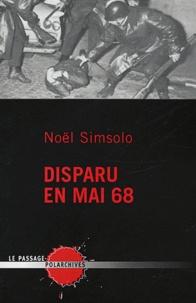 Noël Simsolo - Disparu en Mai 68.