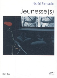 Noël Simsolo - Jeunesse(s).