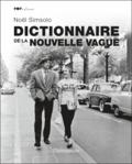 Noël Simsolo - Le dictionnaire de la Nouvelle Vague.