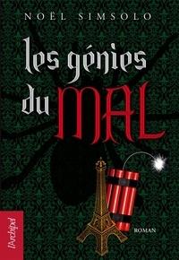 Noël Simsolo et Noël Simsolo - Les génies du mal.