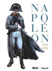 Noël Simsolo et Jean Tulard - Napoléon Intégrale : 1769-1821.