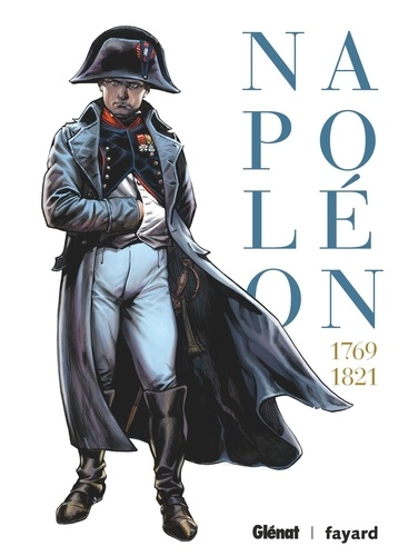 Napoléon Intégrale 1769-1821