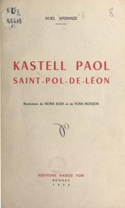 Noël Spéranze et Mona Eusa - Kastell Paol, Saint-Pol-de Léon.