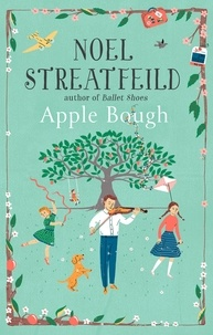 Noel Streatfeild - Apple Bough.