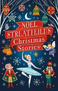 Noel Streatfeild - Noel Streatfeild's Christmas Stories.