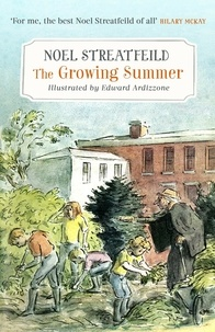 Noel Streatfeild et Edward Ardizzone - The Growing Summer.