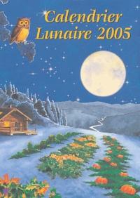 Noël Vermot-Desroches - Calendrier Lunaire 2005.