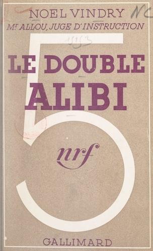 Le double alibi
