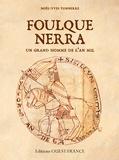 Noël-Yves Tonnerre - Foulque Nerra - Un grand homme de l'an mil.
