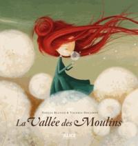 Noélia Blanco et Valeria Docampo - La vallée des moulins.