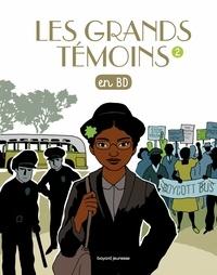 Carole Xénard - Les grands témoins, Tome 02 - Les grands temoins en BD.