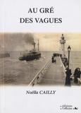 Noëlla Cailly - Au gré des vagues.
