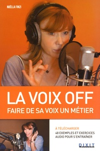 Noëlla Finzi - La voix off - Faire de sa voix un métier.