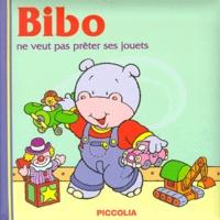Noëlle Avril - BIBO NE VEUT PAS PRETER SES JOUETS. - Amis pour la vie !.