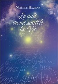 Histoiresdenlire.be La nuit on me souffle la vie Image