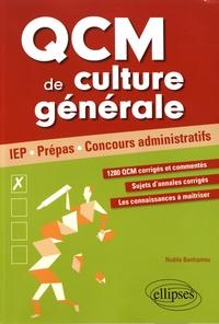 QCM de culture générale pour réussir ses concours- IEP, Prépas, Concours administratifs - Noëlle Benhamou |