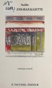 Noëlle Brassens-Balzagette - La petite librairie.