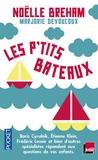 Noëlle Bréham et Marjorie Devoucoux - Les p'tits bateaux.