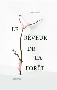 Noëlle Chabert et Jeanne Brun - Le rêveur de la forêt.