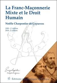 Noëlle Charpentier de Coysevox - La Franc-Maçonnerie Mixte et le Droit Humain.