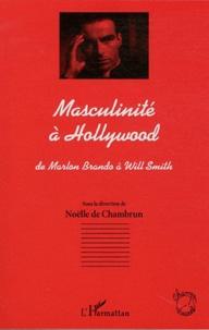 Masculinité à Hollywood - De Marlon Brando à Will Smith.pdf