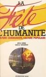 Noëlle Gérôme et Danielle Tartakowsky - La Fête de l'Humanité - Culture communiste, culture populaire.