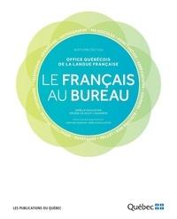 Noëlle Guilloton et Hélène Cajolet-Laganière - Langue  : Le français au bureau - 7e édition.