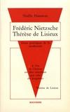 Noëlle Hausman - Nietzsche - Thérèse de Lisieux - Deux poétiques de la modernité.