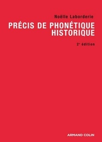 Noëlle Laborderie - Précis de phonétique historique.