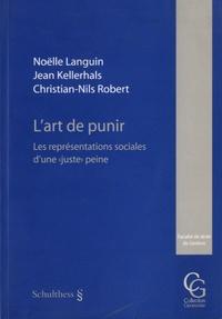"""Noëlle Languin et Jean Kellerhals - L'art de punir - Les représentations sociales d'une """"juste"""" peine."""