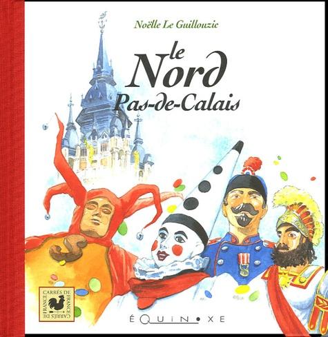 Noëlle Le Guillouzic - Le Nord Pas-de-Calais.