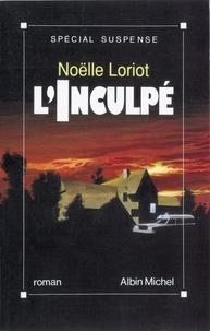 Noëlle Loriot - L'Inculpé.