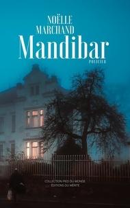 Noëlle Marchand - Mandibar.