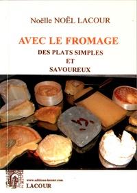 Avec le fromage, des plats simples et savoureux.pdf