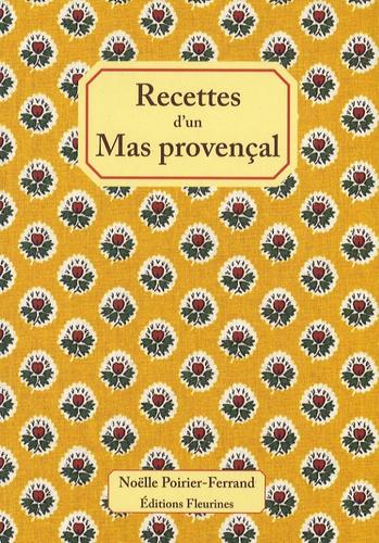 Noëlle Poirier-Ferrand - Recettes d'un mas provençal.