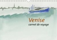 Noëlle Prinz - Venise (Calendrier mural 2017 DIN A4 horizontal) - Carnet de voyage (Calendrier mensuel, 14 Pages ).