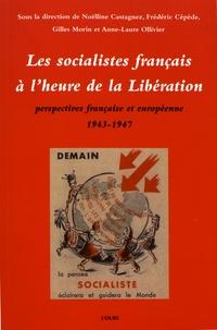 Les socialistes français à lheure de la Libération - Perspectives française et européenne (1943-1947).pdf